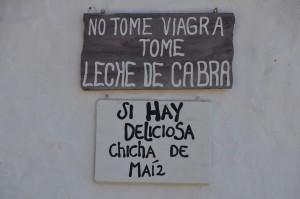 Gut gemeinter Hinweis an der Plaza von Guane: No tome viagra, tome leche de cabra (Nimm nicht Viagra, nimm Ziegenmilch)